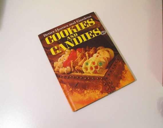 Better Homes and Gardens Cookies and Candies Cookbook 1968