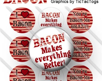 Bacon Sayings Bottle Cap Images 1 Inch Circles I Love Bacon, You're Bacon Me Crazy, Bacon Makes Everything Better - Instant Download - BC368