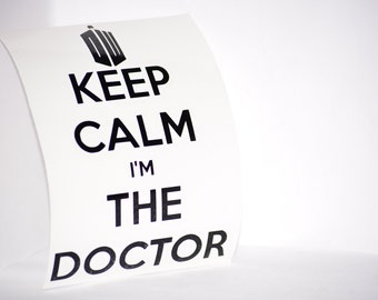 Keep Calm I'm the Doctor Precision Cut Vinyl Car Window Decal Sticker for Doctor Who Fans TARDIS
