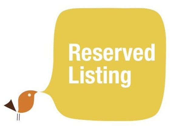 Reserved listing for Brigid Pritchard