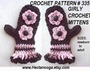 Crochet patterns - mittens FRILLY Edge, GIRLY MITTENS num.335... any size, baby to adult... Permission to sell your finished mittens