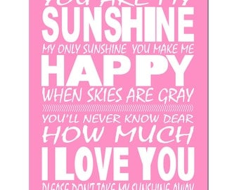 You Are My Sunshine, My Only Sunshine - 11x14 Nursery Print - Kids Wall Art - CHOOSE YOUR COLORS - Shown in Pink, Yellow, Aqua and More
