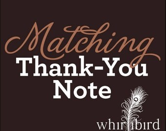 Matching Thank-you Note to ANY design in my shop