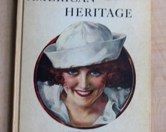 American HeritageVintage Book by John and Alice Durant