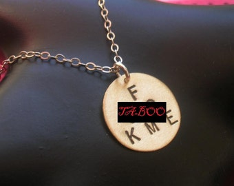 F .CK ME Necklace--Brass Disc Necklace, Round Charm Necklace, Brass Pendant, Mature, Slut, Whore, Metal Taboo