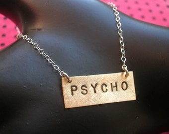 PSYCHO--Rectangle Charm Necklace, Brass Rectangle Necklace, Crazy Bitch, Cray Cray, Brass Pendant, Unisex Necklace, Metal Taboo