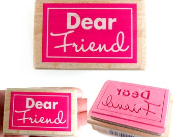 Dear Friend - rubber stamp