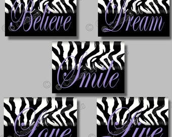 PURPLE Zebra Print Inspirational SMILE Dream LIVE Love Believe Quote Art Girl Room Wall Decor Black and White