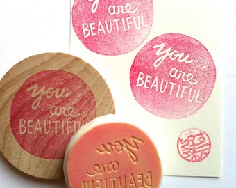 your are beautiful rubber stamp. hand carved rubber stamp. diy wedding birthday gift wrapping. card making. family stationery. choose option