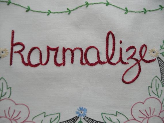 Karmalize, embroidered art, zen, karma, hand embroidery, wall decor, yoga gift, fun decor
