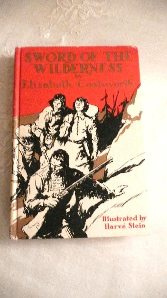 Vintage Book - Sword of the Wilderness by Elizabeth Coatsworth 1936