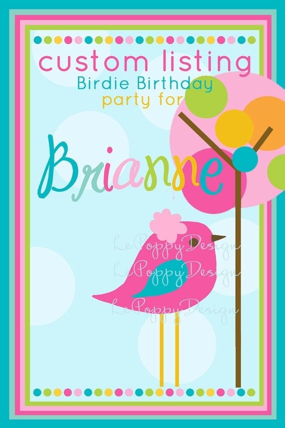 Reserved For Brianne - Birdie Birthday - Custom Party Package