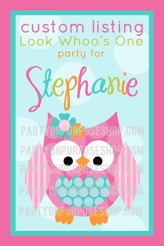 Reserved For Stephanie Look Whooo's One - Custom Party Package