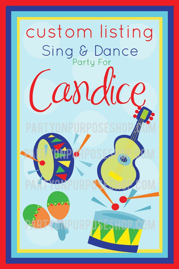 Reserved For Candice - Sing and Dance - Custom Party Package