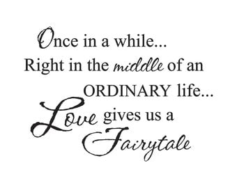 Love Gives Us a Fairytale Vinyl Wall Decal (D-014)