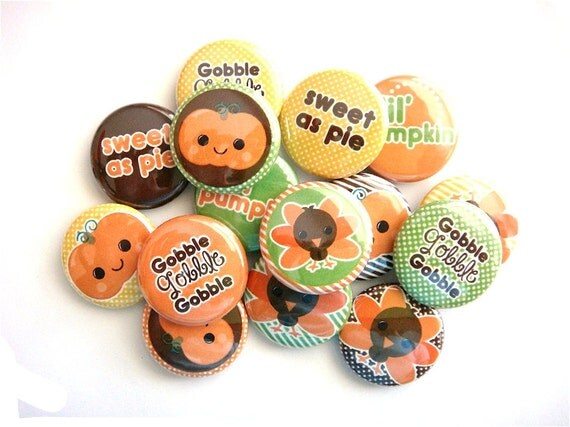 Turkey Thanksgiving Buttons - PIN BACK buttons (set of 15) - Thanksgiving Party Favors - Gobble Till You Wobble