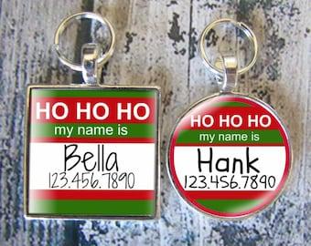 Ho Ho Ho, My Name Is- Christmas Pet ID Name Tag