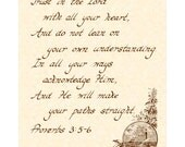 PROVERBS 3:5-6 --- 8 X 10 Hand Written Calligraphy Art Print on Natural Parchment in Sepia Brown Ink Trust With All Your Heart
