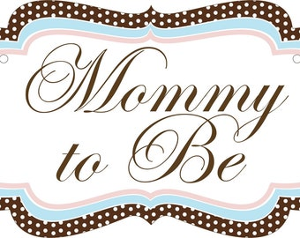 2 Custom Baby Shower Chair Signs for the Mommy to Be