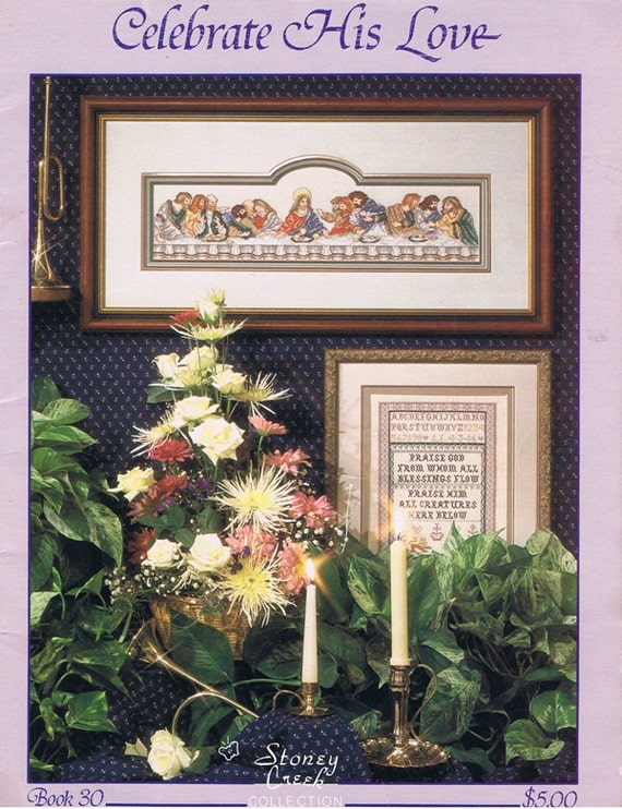 Celebrate His Love Christian Catholic Religious Cross Stitch Embroidery Pattern Craft Leaflet 80