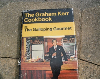 Vintage Cook Book The Graham Kerr Cookbook by The Galloping Gourmet