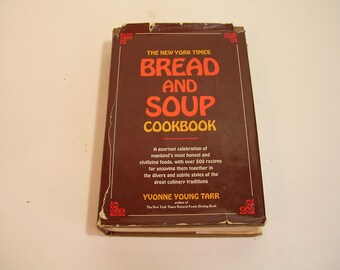 New York Times Bread And Soup Cookbook