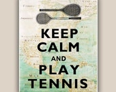Keep calm and play tennis  Print, Keep calm on old Mexico Gulf map, LARGE PRINT 11x14
