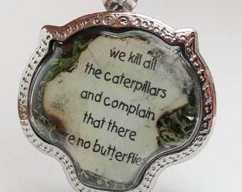 Eco Quote Caterpillars ButterfliesTerrarium Locket Necklace Mini Curio Display Natural World lk16