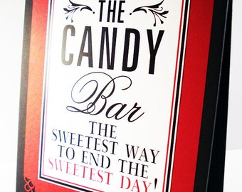 Tented Candy Bar Sign Cookie Bar Signature Drink Guest Book Photo Booth Sign - Red Black White - The Jenley Collection - By My Lady Dye