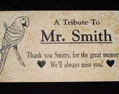 "Free Shipping- Parrot Memorial Grave Marker -12x6x3/8"" Mr. Smith"" design - Personalized - No Maintenance"