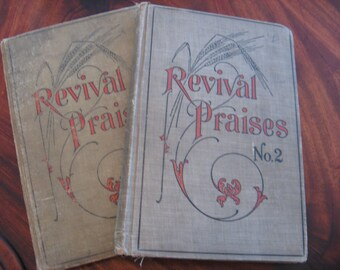 Revival Praises Church Hymn Books Christianity Two Hardback Books c.1907 Estate Find Antique Victorian
