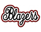 Blazers Script with a Shadow Embroidery Machine Applique Design 2936