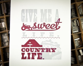 The Sweet Life, The Country Life Letterpress Print