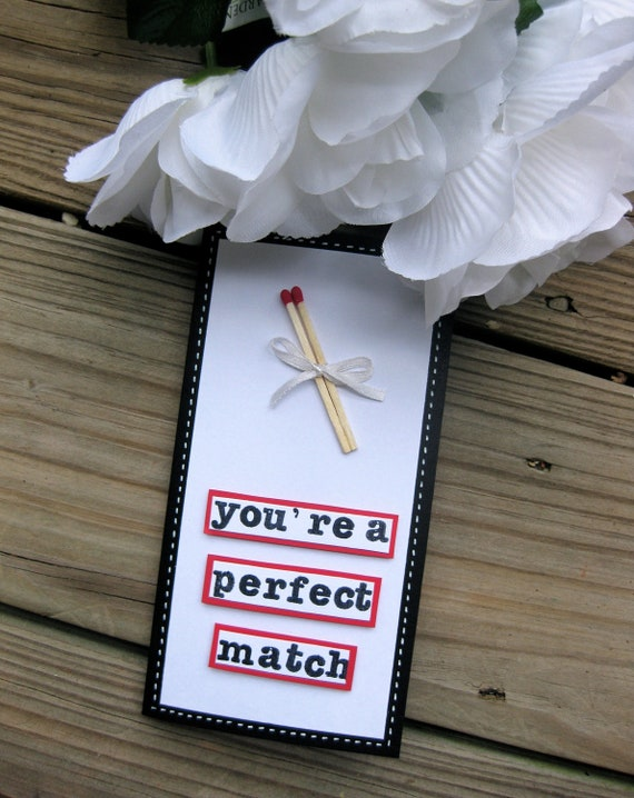 You're a perfect match card, wedding card, congratulations card