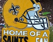 RESERVE For MONA-New Orleans Saints Signs- No words