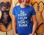 Keep Calm and DON'T BLINK.  American Apparel women's fitted SMALL in royal blue