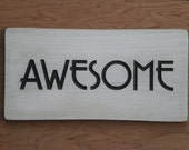 Awesome Wood Sign