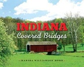 Award Winning Indiana Covered Bridges Coffee Table Book