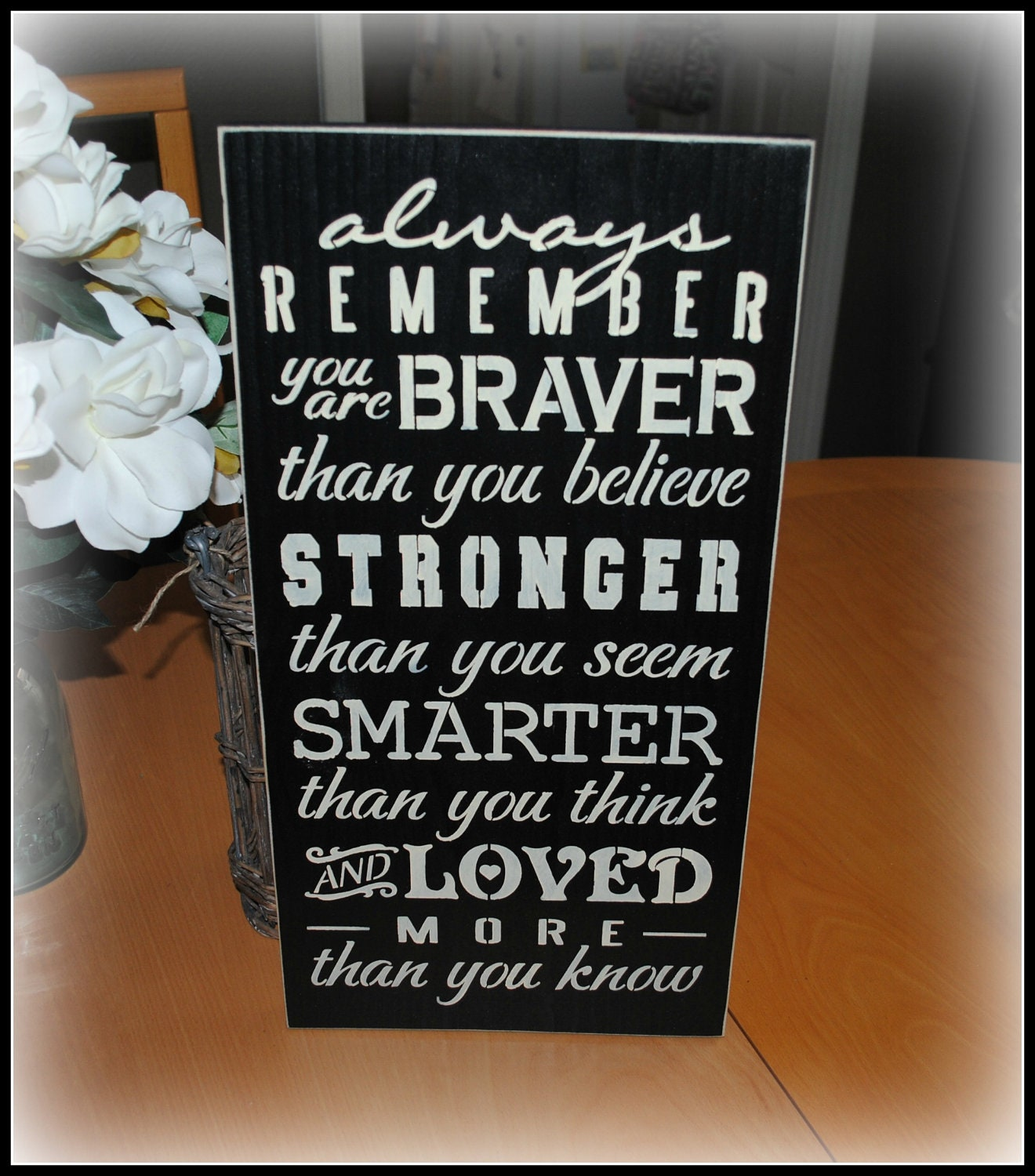 Always Remember You Are Loved: Always Remember You Are Braver Stronger Smarter Loved