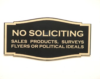 Custom laser Engraved No Soliciting Sign Small