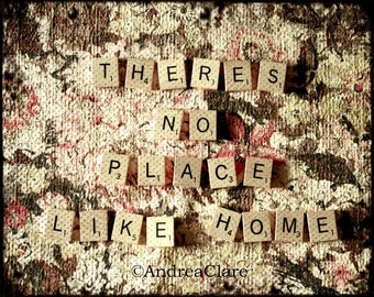 Wizard of Oz, Theres no Place Like Home, Scrabble Tile, Fine Art Photograph, 5x7, quote, letters, print, photo, quilt, shabby chic, movie