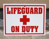 LIfeguard on Duty Sign