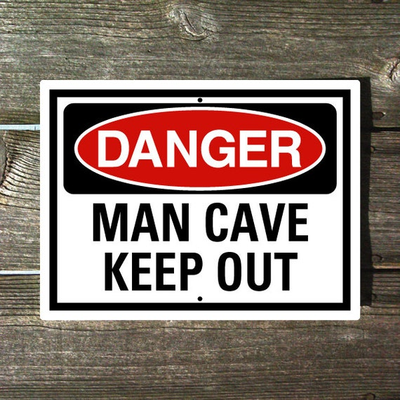 Man Cave Signs Argos : Items similar to danger man cave keep out sign on etsy