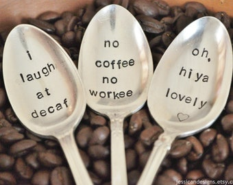 PICK 3- Vintage Hand Stamped Coffee Spoons for COFFEE Lovers (Pick your own Words)