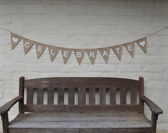 CELEBRATE Hessian Burlap Wedding Celebration Party Banner Bunting Rustic Garland Decoration Birthday Engagement country shabby chic