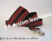 Custom dog leash, dog lead, 5 ft nylon leash, 5 foot nylon leash, You Choose the Pattern