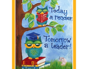 Childrens ART PRINT 16x20 , Today A Reader Tomorrow A Leader, Inspirational Art for Kids, Whimsical Owl Art