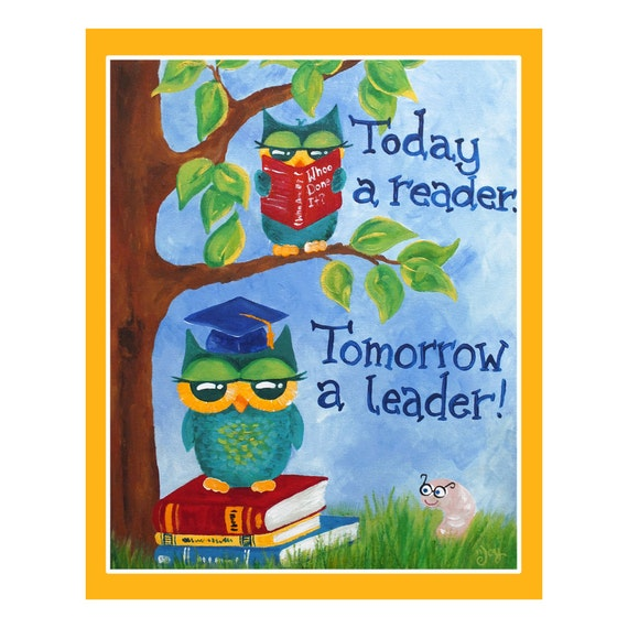 Childrens Art Print 16x20 Today A Reader Tomorrow A Leader
