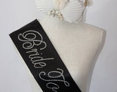 SUMMER BRIDE Special - Bride To Be- Bachelorette Sash - Black or White
