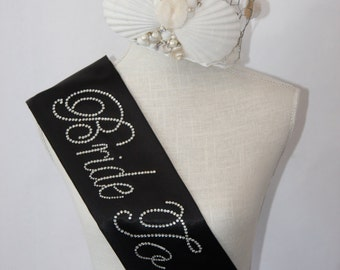 SPRING BRIDE Special - Bride To Be- Bachelorette Sash - Black or White